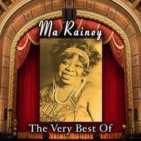 The Very Best Of — Ma Rainey
