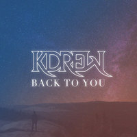 Back to You — Kevin Drew