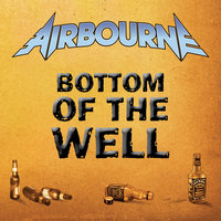 Bottom Of The Well — Airbourne