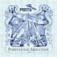 Portuguese Abduction — Penta