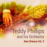 New Orleans, Vol. 2 — Teddy Phillips and his Orchestra