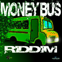 Money Bus Riddim — King Zobbie