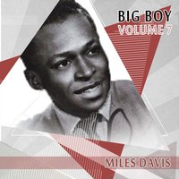 Big Boy Miles Davis, Vol. 7 — Miles Davis