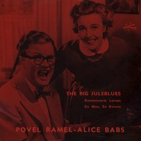The Big Juleblues — Povel Ramel och Alice Babs