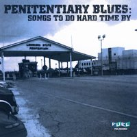Penitentiary Blues: Songs To Do Hard Time By — B.B. King, Leadbelly, Junior Wells, Lightnin' Hopkins, Otis Rush