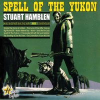 Spell Of The Yukon — Stuart Hamblen