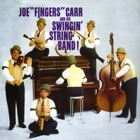 "Swingin' String Band — Joe ""Fingers"" Carr"