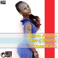 South African Deep & Soulful House, Vol. 3 — сборник