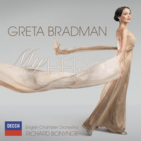 My Hero — Richard Bonynge, English Chamber Orchestra, Greta Bradman