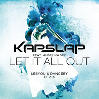 Let It All Out — Kap Slap, Angelika Vee