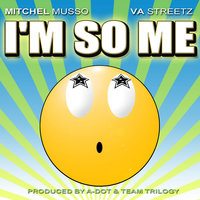 I'm So Me (Featuring Mitchel Musso) — VA Streetz feat. Mitchel Musso