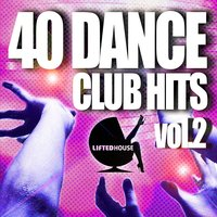40 Dance Club Hits, Vol. 2 — сборник