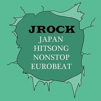Japan Hitsong Nonstop Eurobeat Jrock — Earth Project