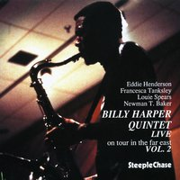Live on Tour in the Far East, Vol. 2 — Billy Harper, Eddie Henderson, Louie Spears, Francesca Tanksley, Newman Baker