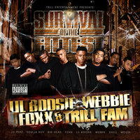Survival Of The Fittest — Lil Boosie, Webbie, Boosie Badazz