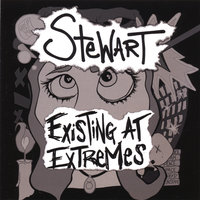 Existing At Extremes — Stewart