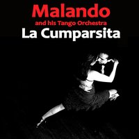 La Cumparsita — Malando And His Orchestra