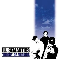 Theory of Meaning — Ill Semantics