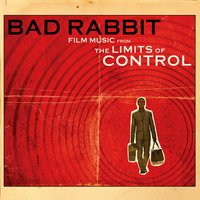 Film Music from the Limits of Control - EP — Bad Rabbit