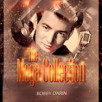 The Mega Collection — Bobby Darin