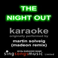 The Night Out — Karaoke