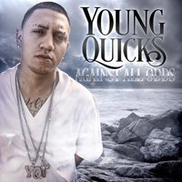 Against All Odds E.P — Young Quicks