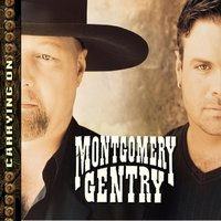 Carrying On — Montgomery Gentry