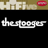 Rhino Hi-Five: The Stooges — The Stooges