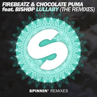 Lullaby — Firebeatz, Chocolate Puma, Bishop