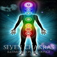 Seven Chakras, Illumination of Lounge — сборник