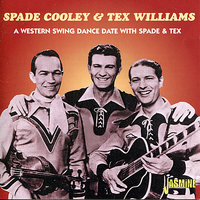 A Western Swing Dance Date With Spade & Tex — Tex Williams, Spade Cooley