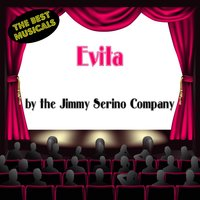 Evita (Inspired by the Broadway Musical Soundtrack) — Jimmy Serino Company