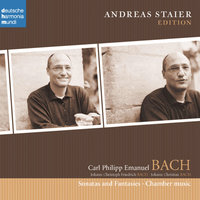 C.P.E. Bach: Chamber Music — Andreas Staier