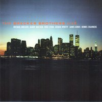 The Brecker Brothers - LIVE — Mike Stern, Dennis Chambers, George Whitty, The Brecker Brothers, James Genus