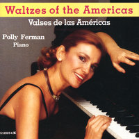 Waltzes of the Americas — Polly Ferman