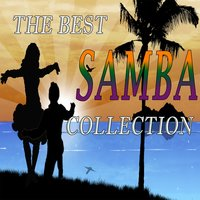 The Best Samba Collection — Silveira, Taufic