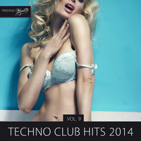 Techno Club Hits 2014, Vol. 9 — Freakslum
