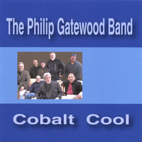 Cobalt Cool — Philip Gatewood Band