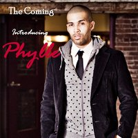 The Coming :Introducing Phylle — Phylle