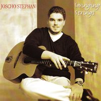 Swinging Strings — Joscho Stephan