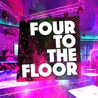 Four to the Floor — Deep Electro House Grooves