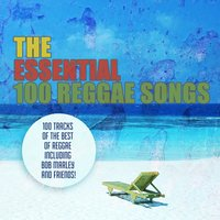 The 100 Essential Reggae Songs — сборник