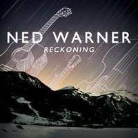 Reckoning — Ned Warner