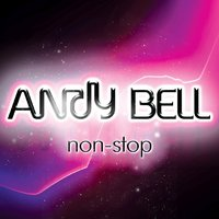 Non-Stop — Andy Bell