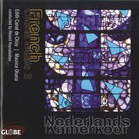 French Choral Music, Vol. 3 — Nederlands Kamerkoor