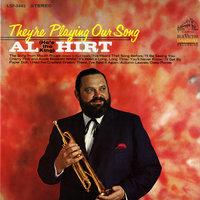 They're Playing Our Song — Al Hirt