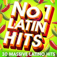 No. 1 Latin Hits - 30 Huge Latino Hits — The Latin Charts Stars