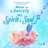 Music to Satisfy My Spirit and Soul — David & The High Spirit