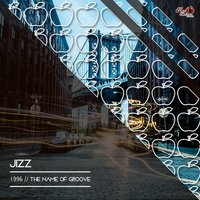 1996 / The Name of Groove — Jizz
