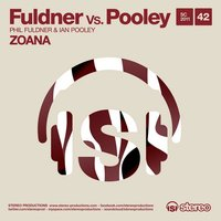 Zoana — Fuldner vs. Pooley